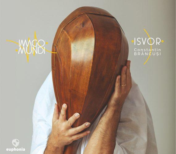 Imago Mundi - Isvor. Constantin Brancusi - digipack
